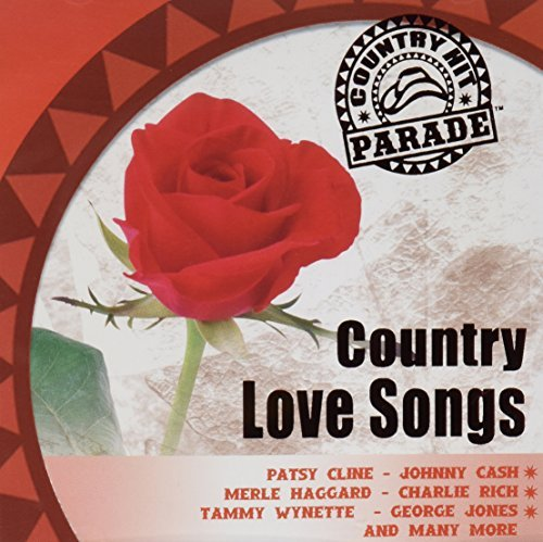 Country Hit Parade Country Love Songs