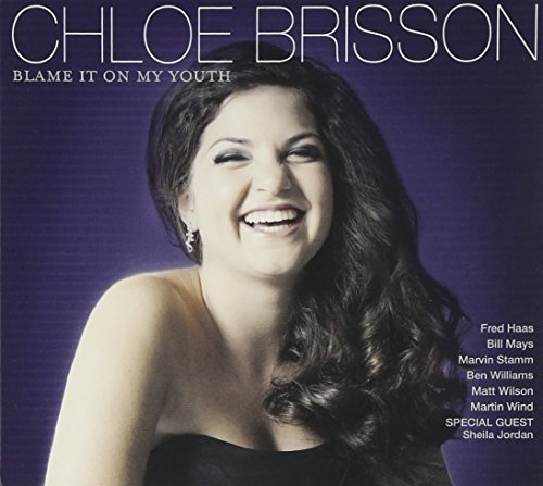 Chloe Brisson Blame It On My Youth