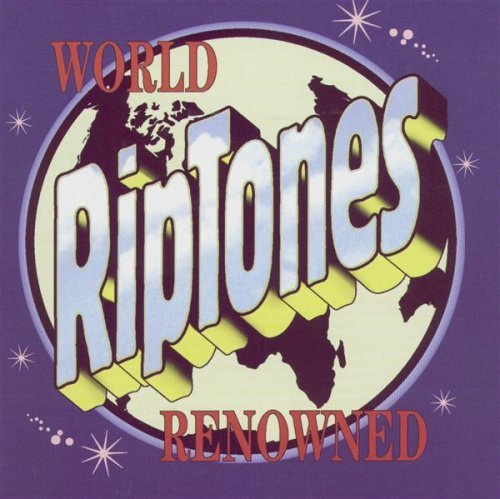 Riptones World Renowned