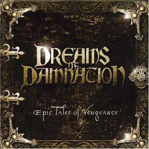 Dreams Of Damnation Epic Tales Of Vengeance Import