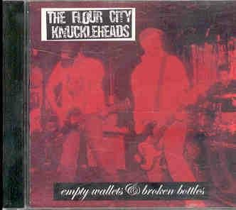 The Flour City Knuckleheads Empty Wallets & Broken Bullets