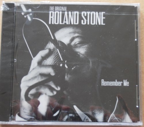 Roland Stone Remember Me