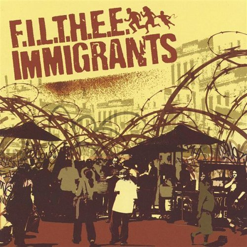 Filthee Immigrants Filthee Immigrants