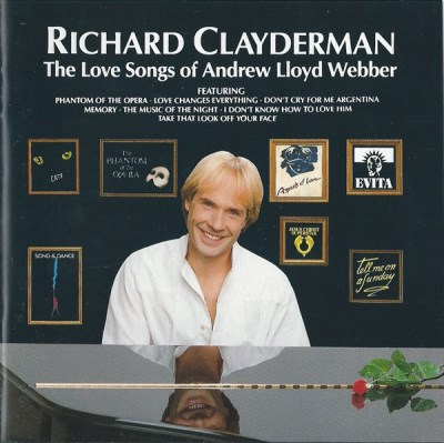 Richard Clayderman Richard Clayderman Love Songs Of Andrew Lloyd We