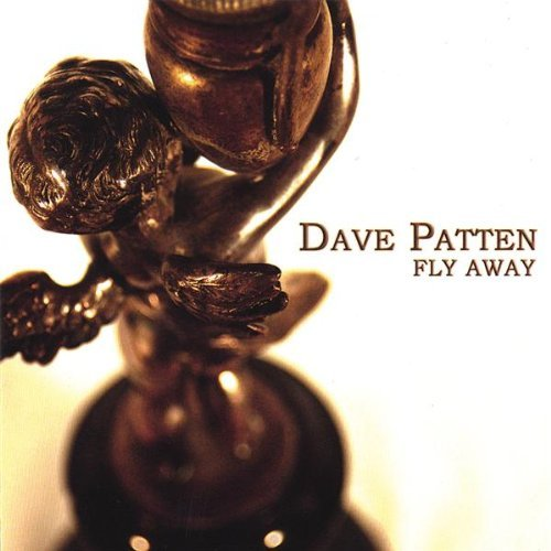 Patten Dave Fly Away