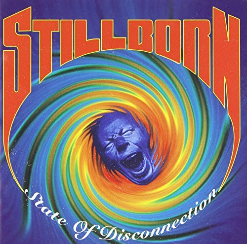 Stillborn State Of Disconnection