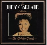 Judy Garland The Judy Garland Collection The Golden Greats