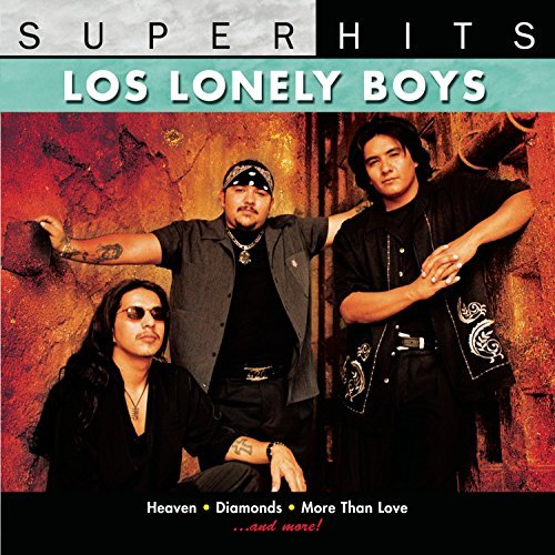 Los Lonely Boys Super Hits