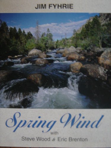 Jim Fyhrie Spring Wind