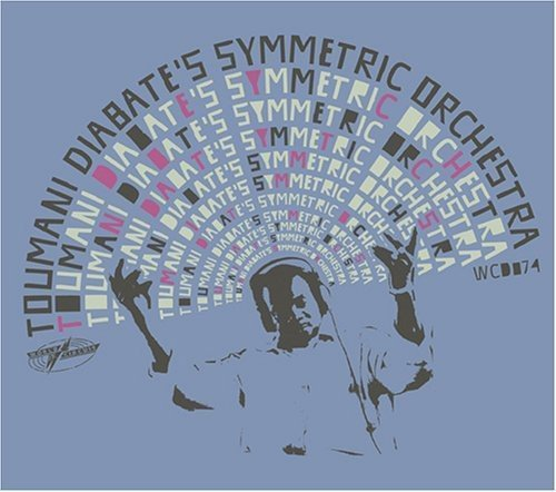 Toumani Diabate's Symmetric Or Boulevard De L'independence