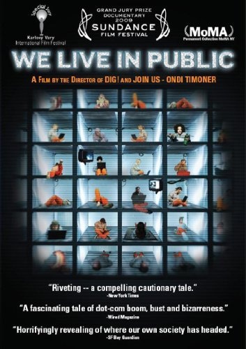 We Live In Public We Live In Public Ws Nr