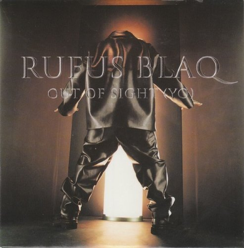 Rufus Blaq Out Of Sight