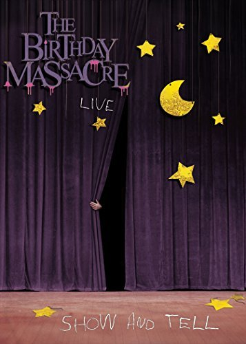 Birthday Massacre Show & Tell