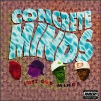 Concrete Minds Lost Our Minds