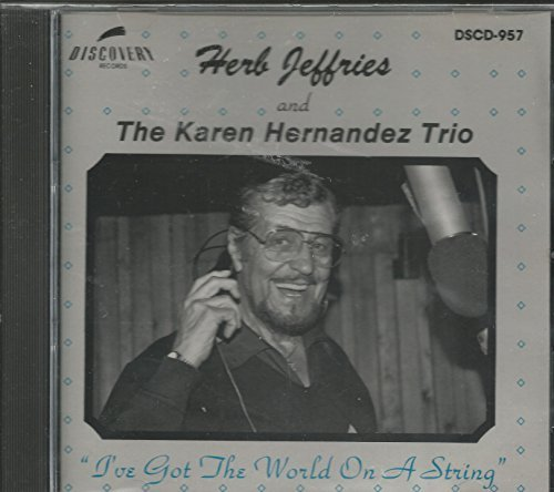 Herb Jeffries I've Got The World On A String