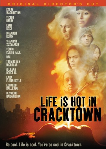 Life Is Hot In Cracktown Washington Rasuk Ross Directors Cut R
