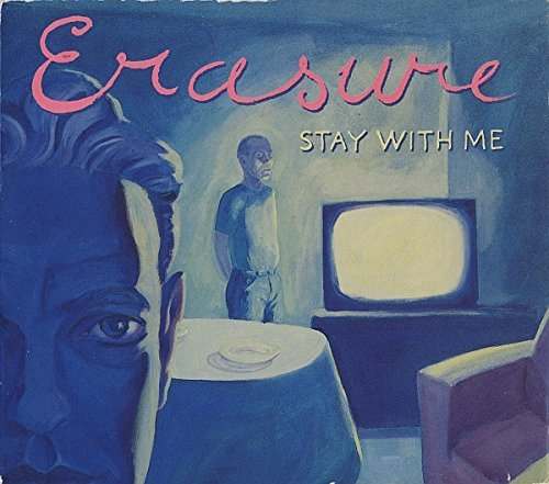 Erasure Stay With Me