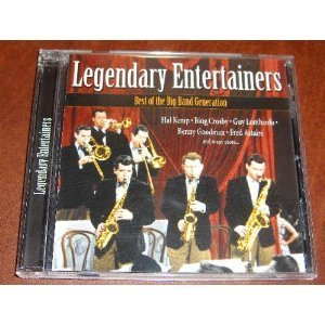 Legendary Entertainers Legendary Entertainers Kemp Crosby Astaire Lombardo Reily Goodman Powell Langford