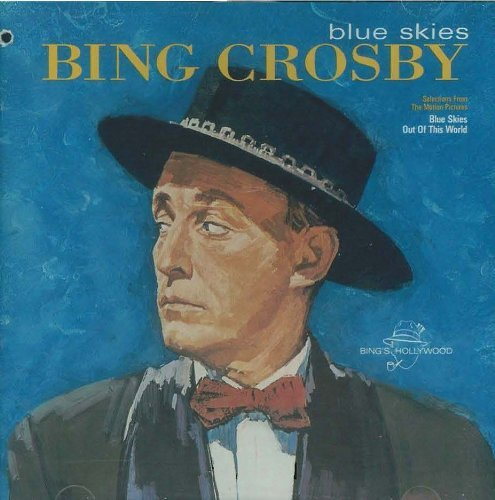Bing Crosby Blue Skies