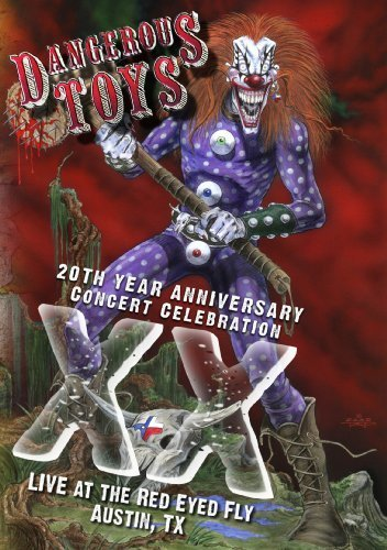 Dangerous Toys 20th Year Anniversary Concert Incl.. CD