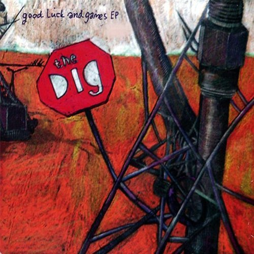 Dig Good Luck & Games Ep