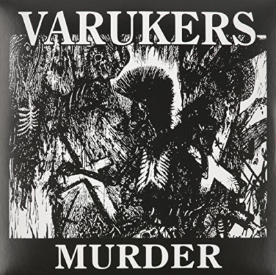 Varukers Murder Nothing's Changed