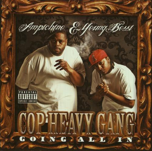 Ampichino & Young Bossi Cop Heavy Gang Explicit Version