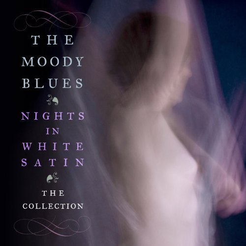Moody Blues Nights In White Satin The Col Import Gbr