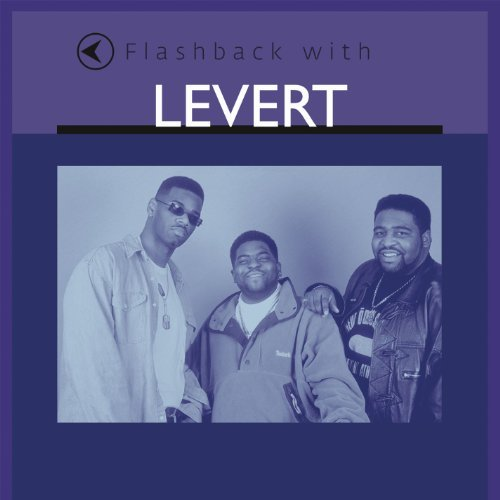 Levert Flashback With Levert