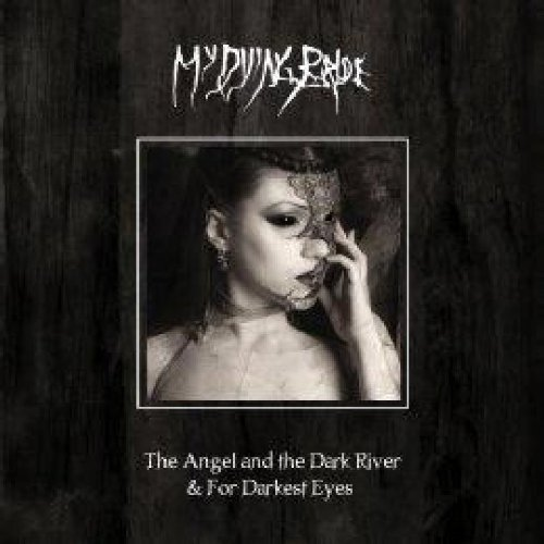 My Dying Bride Angel & The Dark River Darkest