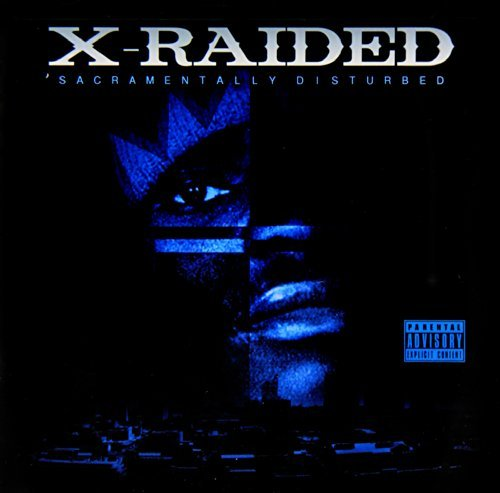 X Raided Sacramentally Disturbed Explicit Version