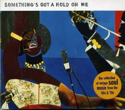 Various Artists Something's Got A Hold On Me