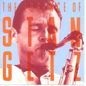 Stan Getz Essence Of Stan Getz