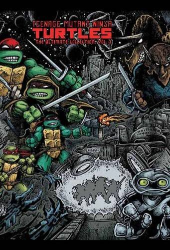 Kevin B. Eastman Teenage Mutant Ninja Turtles The Ultimate Collection Volume 2