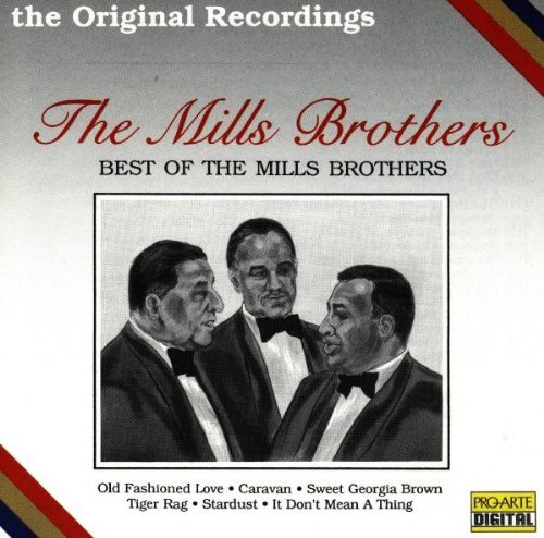 Mills Brothers Best Of The Mills Bros