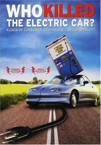 Who Killed The Electric Car? Who Killed The Electric Car?