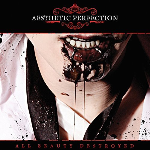 Aesthetic Perfection All Beauty Destroyed