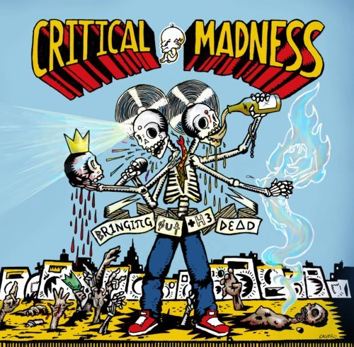 Critical Madness Bringing Out The Dead