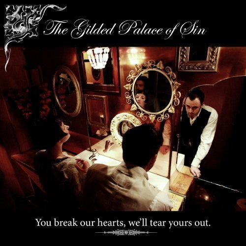Gilded Palace Of Sin You Break Our Hearts We'll Tea