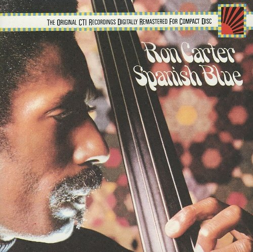 Ron Carter Spanish Blue