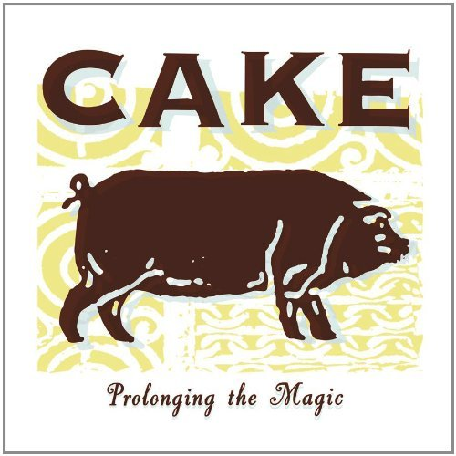 Cake Prolonging The Magic Clean Version