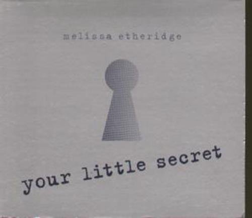 Melissa Etheridge Your Little Secret