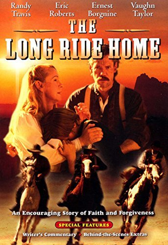 Gary Marshall Randy Travis Eric Roberts Ernest Bor The Long Ride Home