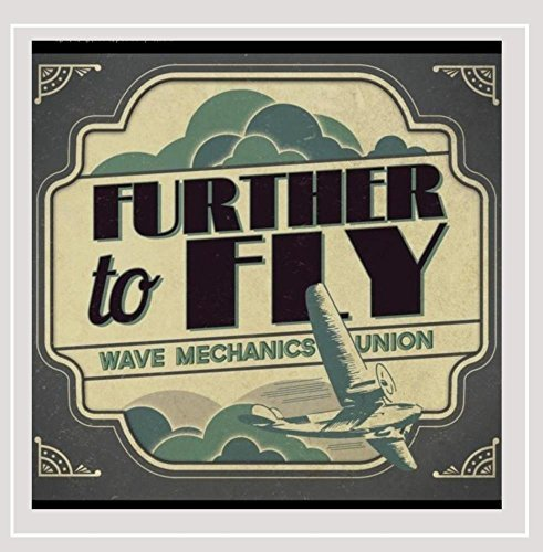 Wave Mechanics Union Further To Fly