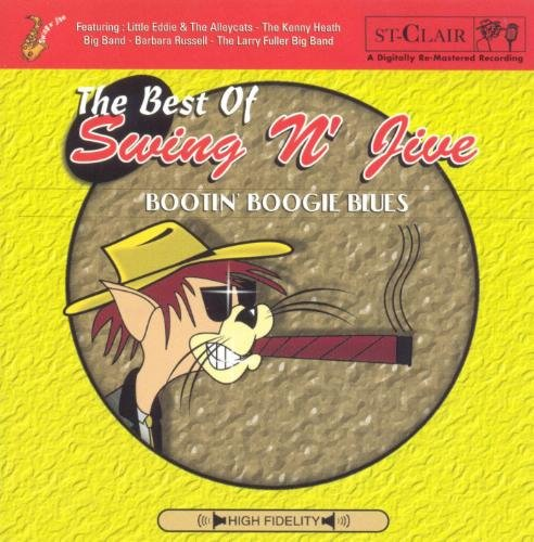 Best Of Swing N Jive Bootin' Boogie Blues Best Of Swing N Jive