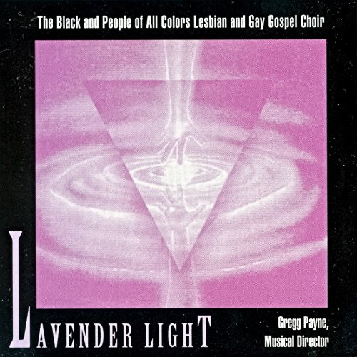 Lavender Light Les Gay Gospel Lavender Light