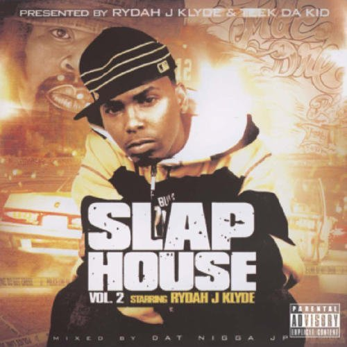 Rydah J. Klyde Vol. 2 Slap House Explicit Version
