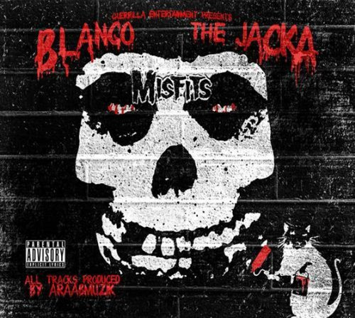 Blanco & The Jacka Misfits Explicit Version