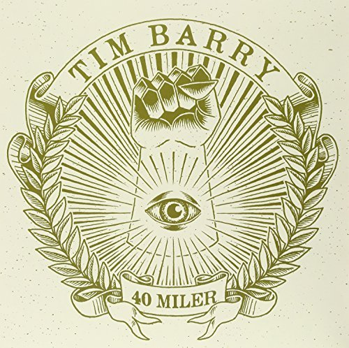 Tim Barry 40 Miler 40 Miler