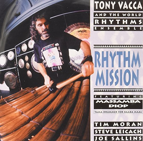 Tony Vacca Rhythm Mission